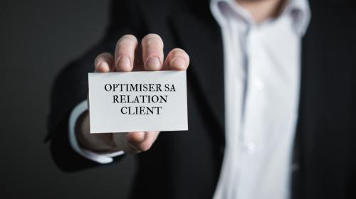 Optimiser sa relation client