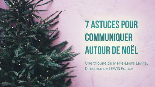 7 astuces pour communiquer autour de Noël