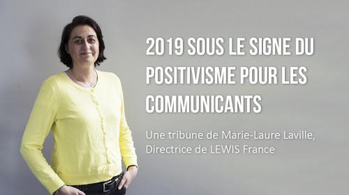 2019 sous le signe du positivisme pour les communicants