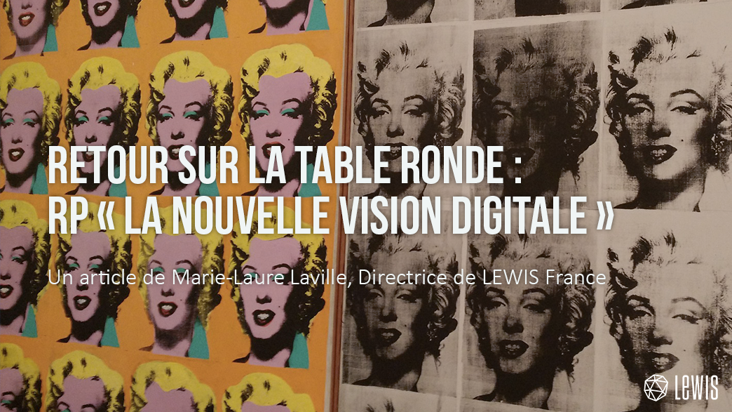 Table ronde les rp - nouvelle vision digitale