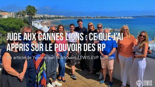 Juge aux Cannes Lions : ce que j'ai appris sur le pouvoir des RP
