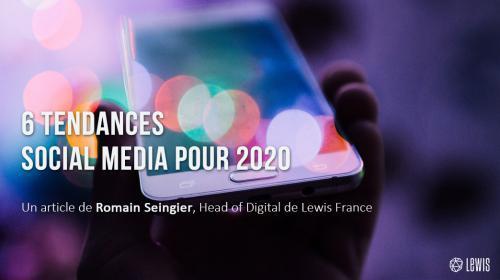 6 tendances social media pour 2020