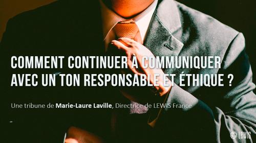 Comment continuer à communiquer avec un ton responsable et éthique ?