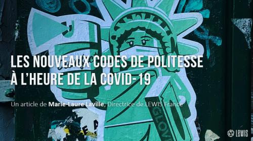 Les nouveaux codes de politesse à l'heure de la COVID-19