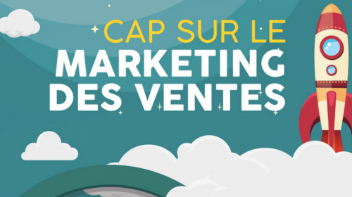 Cap sur le marketing des ventes