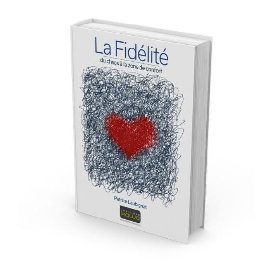 Couverture La Fidélité de Patrice Laubignat