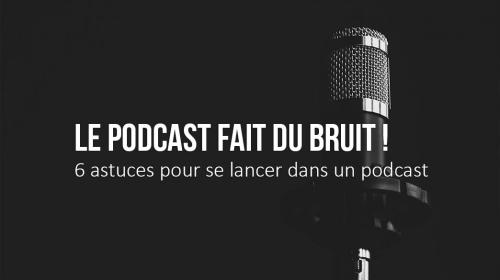 Le Podcast fait du bruit !