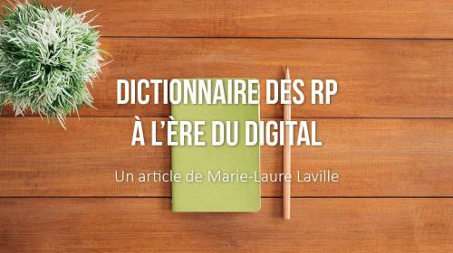 Dictionnaire des RP à l'ère du digital