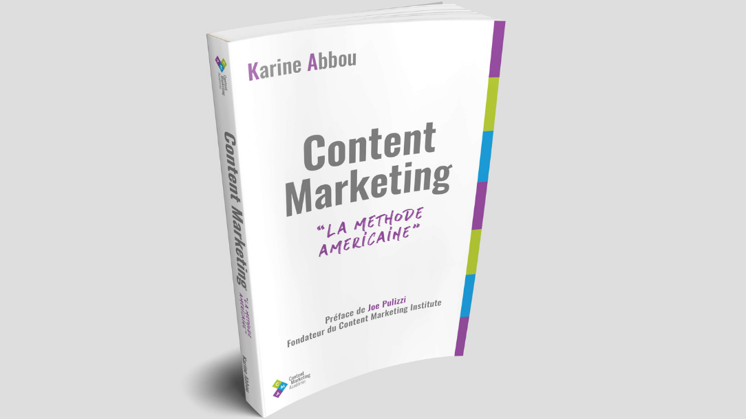 Content marketing : la méthode américaine par Karine Abbou