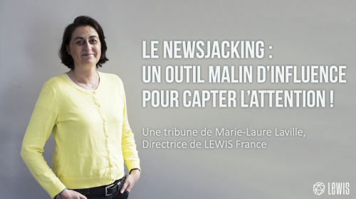 Le NewsJacking : un outil malin d'influence pour capter l'attention !