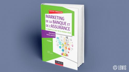 #LIVRE « Marketing de la banque et de l'assurance : le digital au coeur de la relation client »