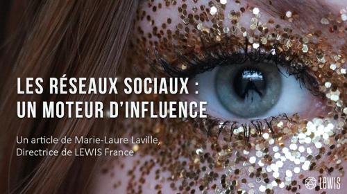 Les réseaux sociaux : un moteur d'influence