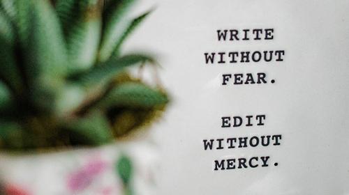 scrivi senza paura, rileggi senza pietà