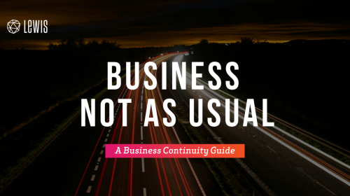 Business Not As Usual: Your Guide to Business Continuity